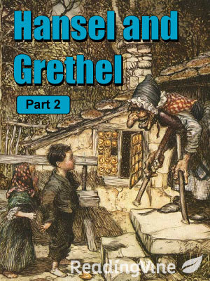 Hansel and  grethel part2