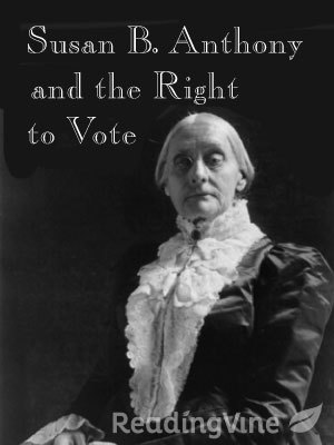 Susan b anthony and the right to vote