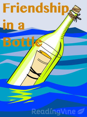 Friendship in a bottle