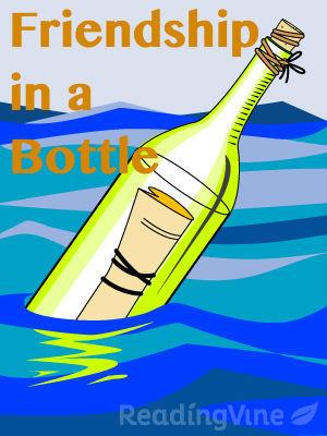 Friendship in a bottle