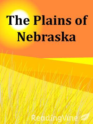 The plains of nebraska