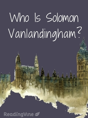 Who is solomon vanlandingham