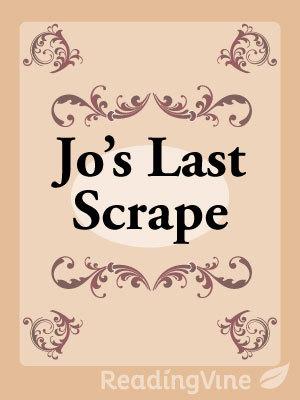 Joes last scrape