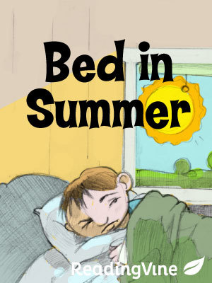 Bed In Summer Printable 1st 3rd Grade Reading