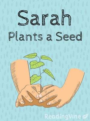 Sarah plants a seed