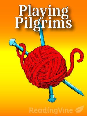 Playing pilgrims