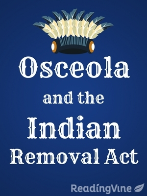 Osceola and the indian removal act