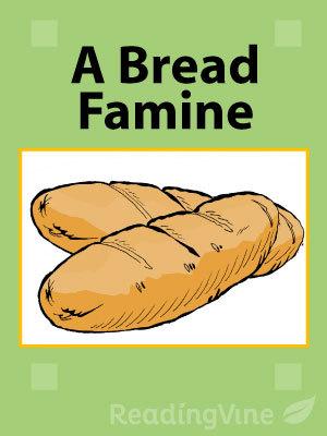 A bread famine