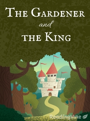 The gardener and the king 2