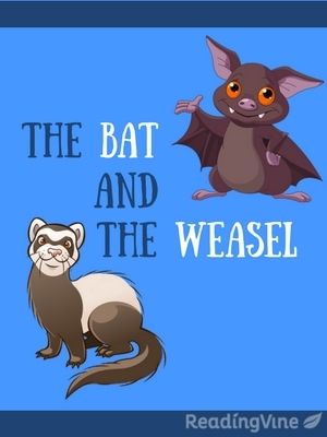 The bat and the weasel