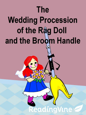 The wedding procession of the ragdoll and the broom handle