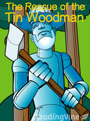 The rescue of the tin woodman