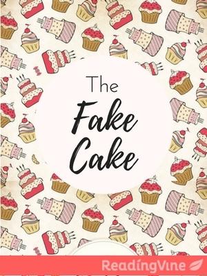 The fake cake