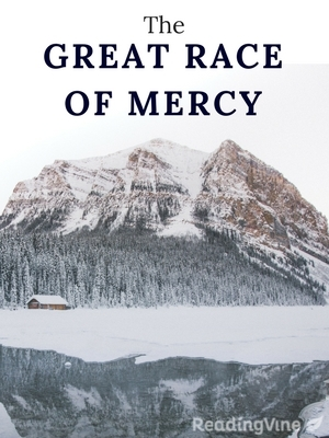 The great race of mercy