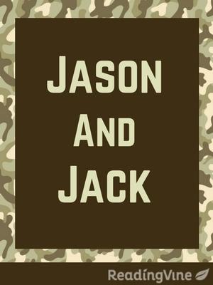 Jason and jack 2