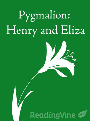 Pygmalion henry and eliza