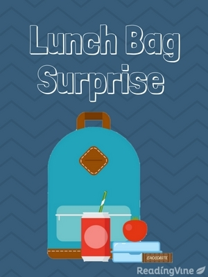 Lunch bag surprise