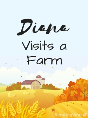 Diana visits a farm