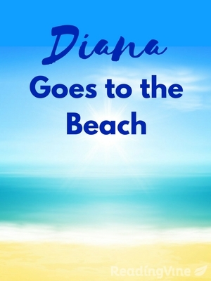 Diana goes to the beach