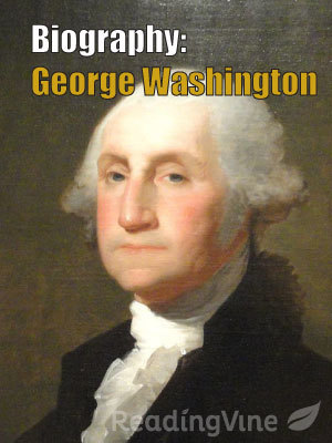 Biography george washington