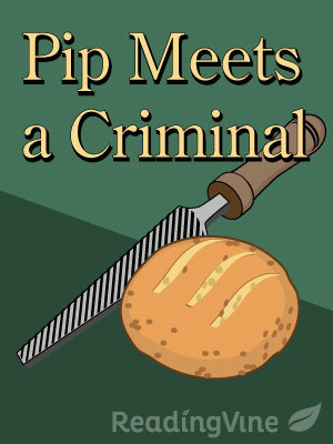 Pip meets a criminal