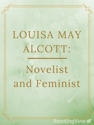 Louisa may alcott novelist and feminist