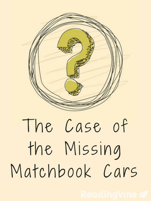 The case of the missing matchbook cars