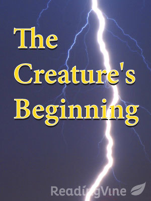The creatures beginning
