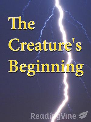 The creatures beginning