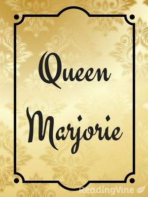 Queen marjorie