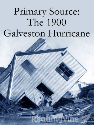 Primary source the 1900 galveston hurricane
