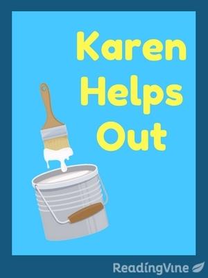 Karen helps out