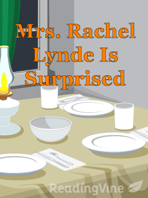 Mrs rachel lynde is surpris