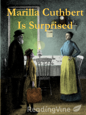 Marilla cuthbert is surpris