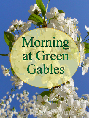 Morning at green gables