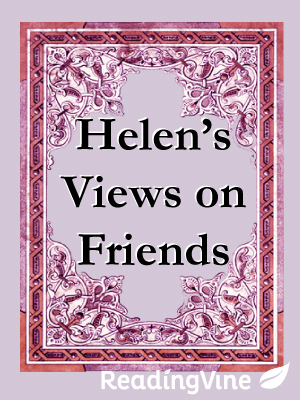 Helen s views on friends
