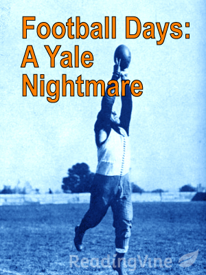Football days a yale nightm