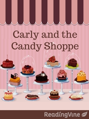 Carly and the candy shoppe