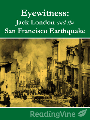 Eyewitness jack london and