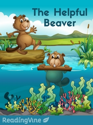 The helpful beaver