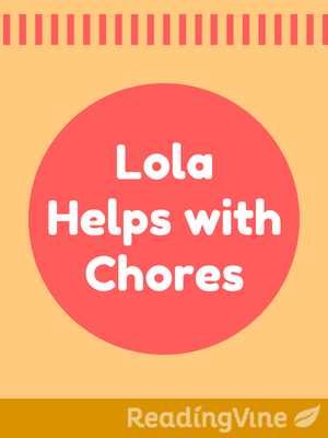 Lola helps with chores illustration