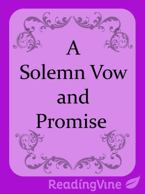 A solemnvow and promise