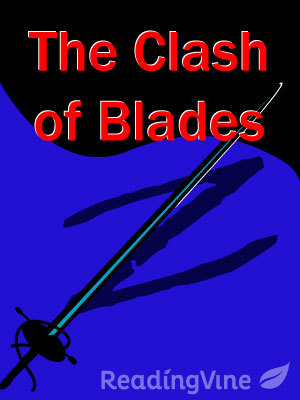 The clash of blades