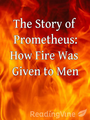 The story of prometheus how