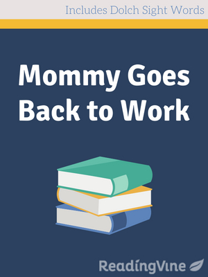 Mommy goes back to work illustration