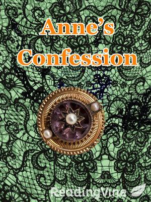 Anne s confession