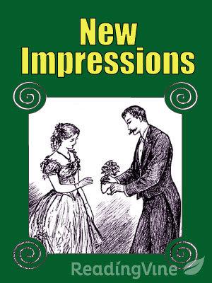 New impressions