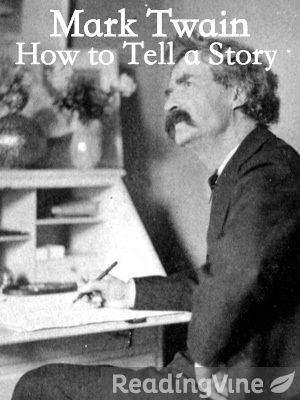 Mark twain how to tell a story