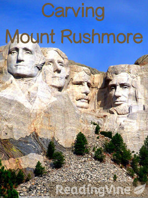 Carving mount rushmore