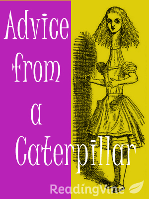 Advice from a caterpiller